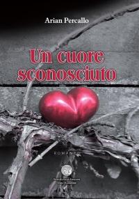 UN CUORE SCONOSCIUTO COVER DEFINITIVA 10 04 2016-page-001