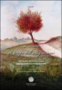 L'amore al tempo dell'integrazione. Antologia in beneficenza allo IOM